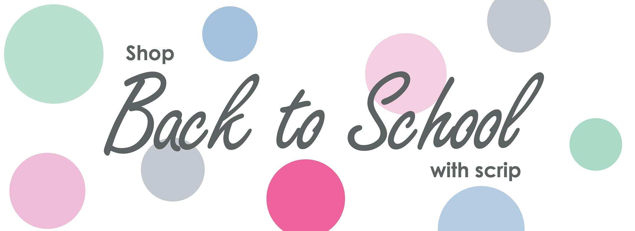shopping back-to-school with scrip