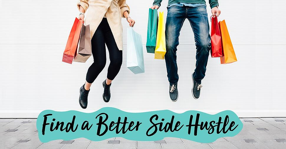 Find_a_Better_Side_Hustle.jpg