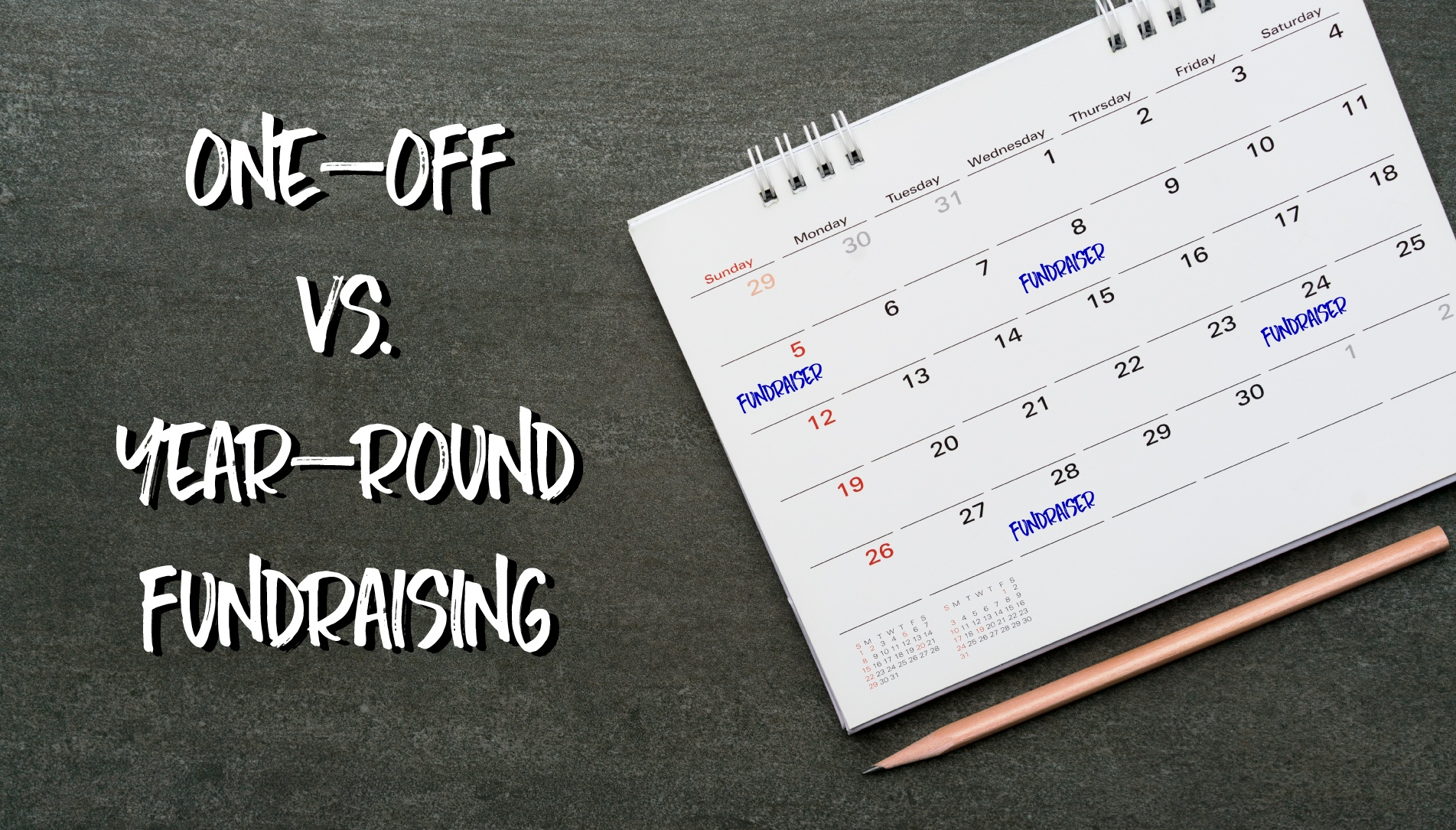 one-off vs. year-round fundraisers